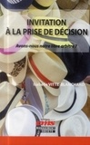 Isabelle Vitte-Blanchard - Invitation à la prise de décision - Avons-nous notre libre arbitre ?.