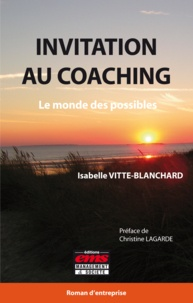 Isabelle Vitte-Blanchard - Invitation au coaching - Le monde des possibles.