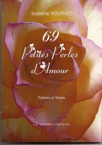 Isabelle Vouriot - 69 Petites Perles d'Amour.