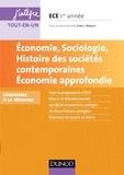 Isabelle Waquet et Catherine Fenet - Economie, Sociologie, Histoire des sociétés contemporaines. Economie approfondie. ECE 1 - Conforme à la réforme 2013.