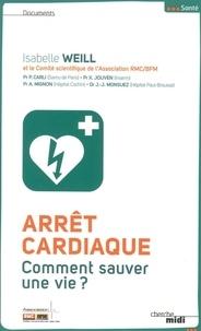 Isabelle Weill - Arrêt cardiaque - Comment sauver une vie ?.