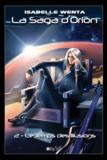 Isabelle Wenta - La saga d'Orion Tome 2 : Le temps des illusions.