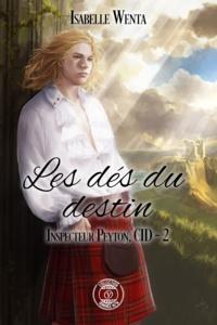 Isabelle Wenta - Les dés du destin.