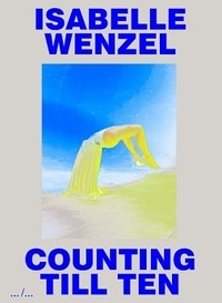 Isabelle Wenzel - Counting till ten.