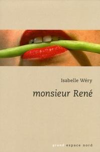 Isabelle Wery - Monsieur René.