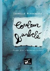 Isabelle Wlodarczyk et Hajnalka Cserhati - Couleur barbelé.