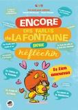 Isabelle Wlodarczyk et Mauro Mazzari - Encore des fables de La Fontaine pour réfléchir.