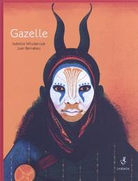 Isabelle Wlodarczyk et Juan Bernabeu - Gazelle.