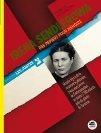 Isabelle Wlodarczyk - Irena Sendlerowa - Des papiers pour mémoire.