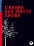 Isabelle Wlodarczyk - L'arbre aux fruits amers.