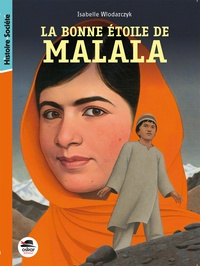 Isabelle Wlodarczyk - La bonne étoile de Malala.