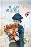 Isabelle Wlodarczyk et Aline Pallaro - Le coeur en bataille - Une histoire d'amour en 14.