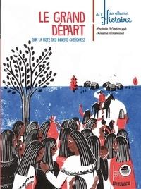 Isabelle Wlodarczyk et Xavière Broncard - Le grand départ - Sur la piste des Indiens Cherokees.