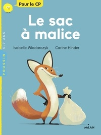 Isabelle Wlodarczyk et Carine Hinder - Le sac à malices.