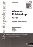 Isabelle Wolf - Allemand Kaleidoskop A2>B1 - Livre du professeur.