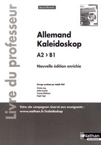 Allemand Kaleidoskop A2>B1- Livre du professeur - Isabelle Wolf pdf epub