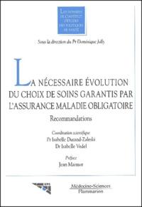La nécessaire évolution du choix de soins garantis par lassurance maladie obligatoire. Recommandations.pdf