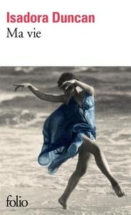 Isadora Duncan - Ma vie.