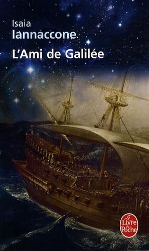Isaia Iannaccone - L'Ami de Galilée.