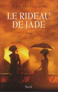 Isaia Iannaccone - Le rideau de jade.