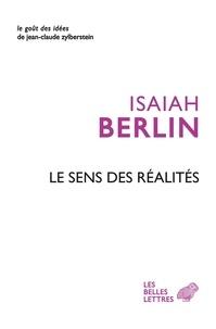 Isaiah Berlin - Le sens des réalités.