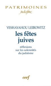Les fêtes juives- Réflexions sur les solennités du judaïsme - Isaïe Leibowitz pdf epub