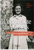 Isaline Bourgenot Dutru - L'empreinte du paradis - Chiara Lubich et les premiers témoins d'une spiritualité de l'unité.