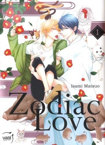 Zodiac Love Tome 1