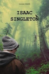 Iscianne DELARUE - Isaac Singleton.