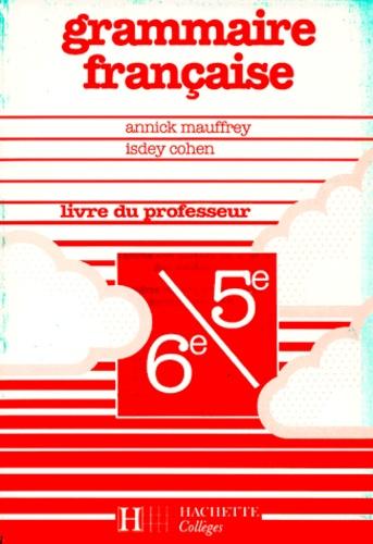 Francais 6eme Et 5eme Grammaire Francaise Livre Du Professeur Edition 1990