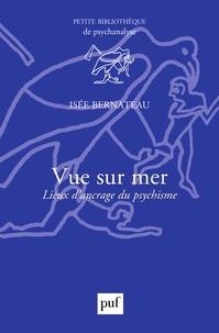 Isée Bernateau - Vue sur mer.