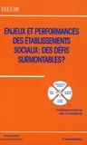 ISEOR - Enjeux et performances des établissements sociaux : des défis surmontables ? - Professionnalisme des Consultants.