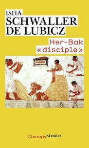"""Isha Schwaller de Lubicz - Her-Bak """"disciple"""" de la sagesse égyptienne."""