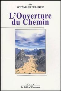 Isha Schwaller de Lubicz - L'Ouverture du Chemin.