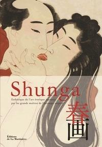 Shunga- Esthétique de l'art érotique japonais par les grands maîtres de l'estampe ukiyo-e - Ishigami Aki |