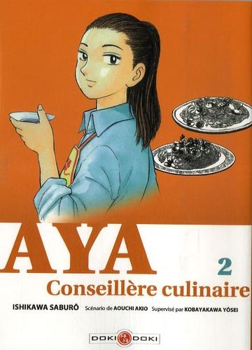 Ishikawa Saburô - Aya, Conseillère culinaire Tome 2 : .