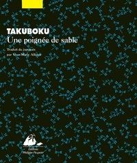 Ishikawa Takuboku et Yves-Marie Allioux - Une poignée de sable.