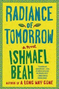 Ishmael Beah - Radiance of Tomorrow.