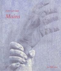 Isia Leviant et Philippe Delaveau - Mains.