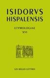 Isidore de Séville - Etimologias - Libro XVI, De las piedras y de los metales, édition bilingue espagnol-latin.
