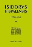Isidore de Séville - Etymologies - Livre XX, De penu et instrumentis domesticis et rusticis.