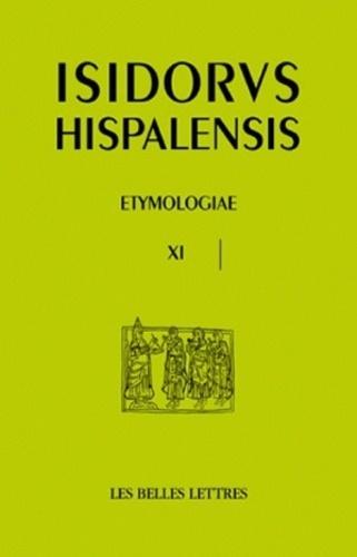 Isidore de Séville - Etymologies - Livre XI, De homine et portentis.