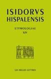Isidore de Séville - Etymologies - Livre XIV, De Terra.