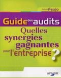 Isidore Feujo - Guide des audits - Quelles synergies gagnantes pour l'entreprise ?.