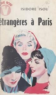 Isidore Isou - Étrangères à Paris.