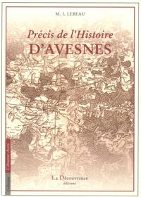Isidore Lebeau - Précis de l'histoire d'Avesnes.