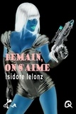 Isidore Lelonz - Demain, on s'aime.