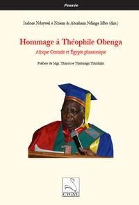 Isidore Ndaywel è Nziem et Abraham Constant Ndinga Mbo - Hommage à Théophile Obenga - Afrique Centrale et Égypte pharaonique.