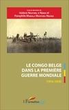 Isidore Ndaywel è Nziem et Pamphile Mabiala Mantuba-Ngoma - Le Congo belge dans la Première Guerre mondiale (1914-1918).