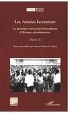 Isidore Ndaywel è Nziem - Les Années Lovanium - La première université francophone d'Afrique subsaharienne Tome 2.